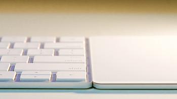 Apple 苹果 Magic Keyboard 键盘 & Magic Trackpad 触控板 简评